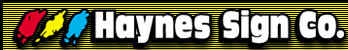 Haynes Sign Company - Lighted, Sandblasted, Painted or Neon Signs.